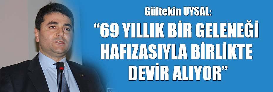 """""""69 YILLIKBİRGELENEĞİHAFIZASIYLABİRLİKTEDEVİRALIYOR"""""""