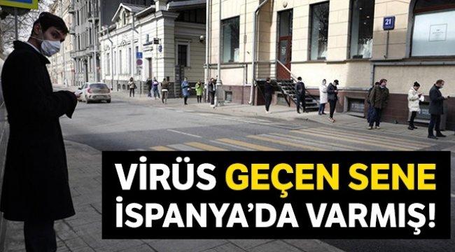 İspanya'da virüs bir yıl önce varmış!