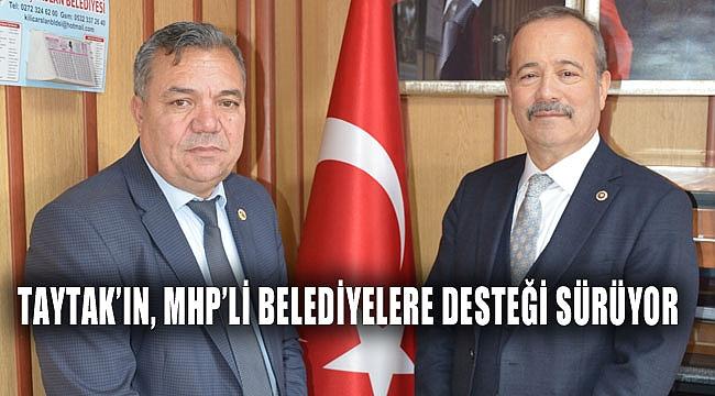 TAYTAK'IN, MHP'Lİ BELEDİYELERE DESTEĞİ SÜRÜYOR
