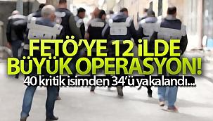 İstanbul merkezli 12 ilde FETÖ operasyonu: 34 şüpheli gözaltına alındı