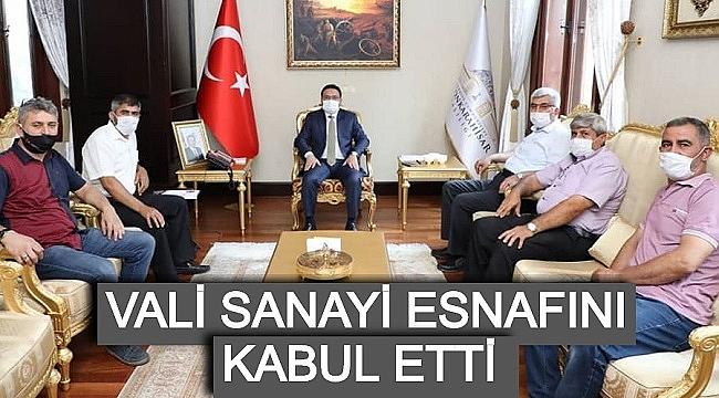 VALİ SANAYİ ESNAFINI KABUL ETTİ