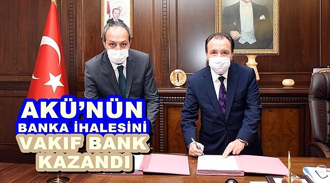 AKÜ'NÜN BANKA İHALESİNİ VAKIF BANK KAZANDI