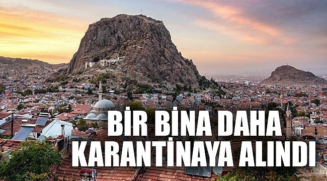BİR BİNA DAHA KARANTİNAYA ALINDI