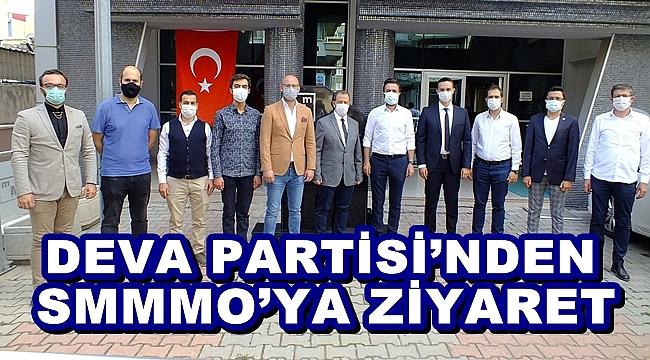 DEVA PARTİSİ'NDEN SMMMO'YA ZİYARET