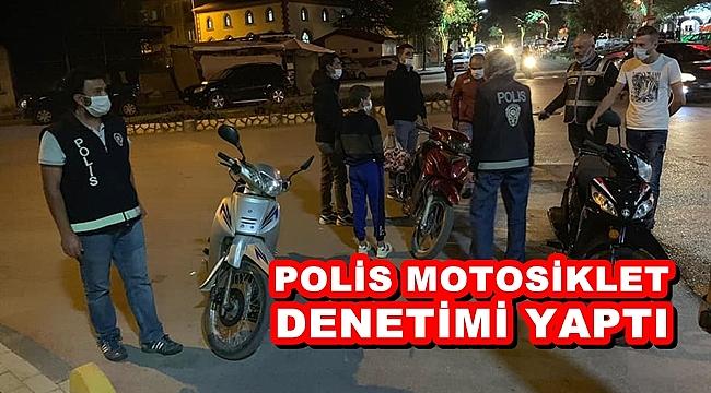 POLİS MOTOSİKLET DENETİMİ YAPTI