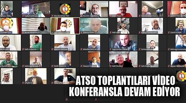 ATSO TOPLANTILARI VİDEO KONFERANSLA DEVAM EDİYOR