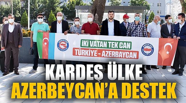 AZERBEYCAN'A DESTEK EYLEMİ