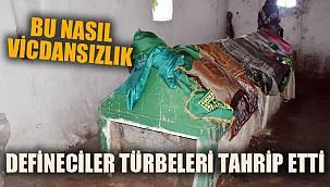 Defineciler,Afyonkarahisar'da iki türbeyi tahrip etti
