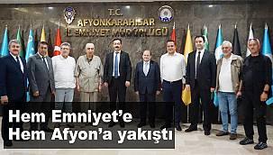 """""""Hem Emniyet'e hem Afyon'a yakıştı"""""""