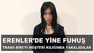 ERENLER'DE YİNE FUHUŞ OPERASYONU