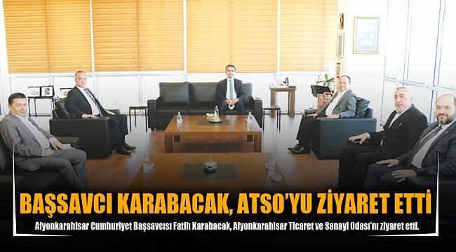 BAŞSAVCI KARABACAK, ATSO'YU ZİYARET ETTİ