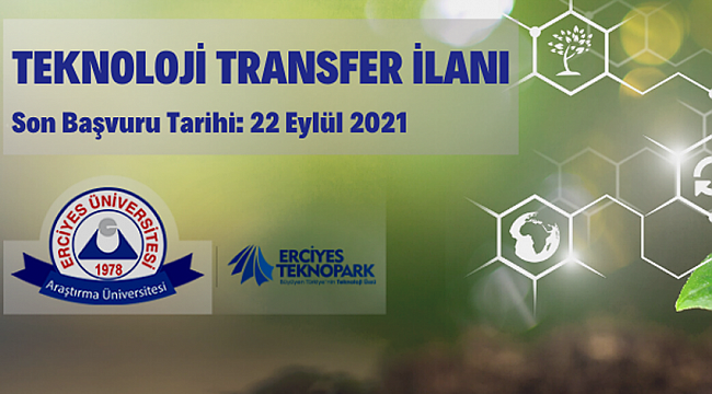 Erciyes Üniversitesi Rektörlüğünden teknoloji transfer ilanı