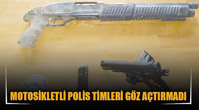 MOTOSİKLETLİ POLİS TİMLERİ GÖZ AÇTIRMADI