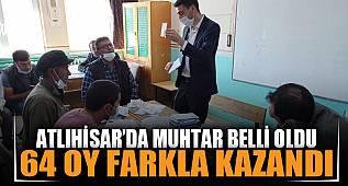 Atlıhisar köyünde Muhtar Adayı Abdullah Karakoyun, 64 oy farkıyla zafere ulaştı